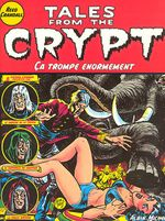 Couverture Ca trompe énormément - Tales from the Crypt, tome 10