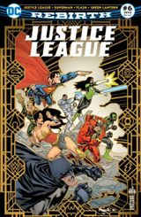 Couverture Justice League Rebirth (DC Presse), tome 6