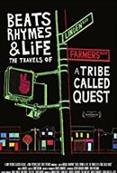 Affiche Beats Rhymes & Life: The Travels of a Tribe Called Quest