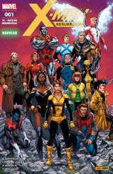 Couverture Pour Que Vive Le Rêve - X-Men Resurrxion, tome 1
