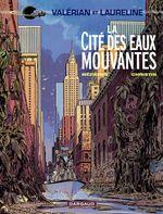 Couverture La Cité des eaux mouvantes - Valérian, tome 1