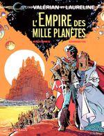 Couverture L'Empire des mille planètes - Valérian, tome 2