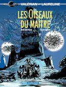 Couverture Les Oiseaux du Maître - Valérian, tome 5