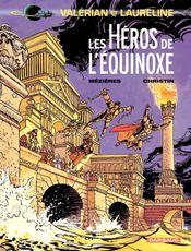 Couverture Les Héros de l'Équinoxe - Valérian, tome 8