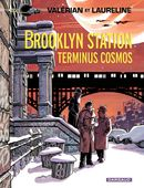 Couverture Brooklyn Station Terminus Cosmos - Valérian, tome 10
