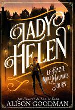 Couverture Lady Helen, tome 2 : le pacte des mauvais jours