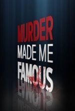 Affiche Murder Made Me Famous