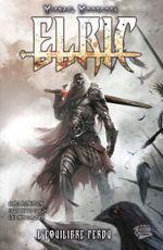 Couverture Elric : L'Équilibre perdu, tome 3