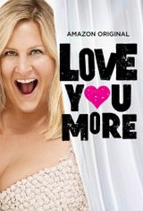 Affiche Love You More