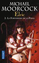 Couverture La Forteresse de la perle - Le Cycle d'Elric, tome 2