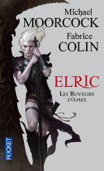 Couverture Les Buveurs d'âmes - Le Cycle d'Elric, tome 10