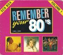 Pochette Remember Your 80's: 1980–1984