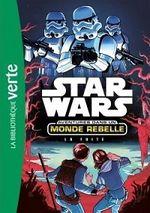 Couverture Star Wars - Aventures dans un monde rebelle : La Fuite