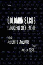 Affiche Goldman Sachs, la banque qui dirige le monde