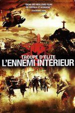 Affiche Troupe d'Élite : L'Ennemi Intérieur