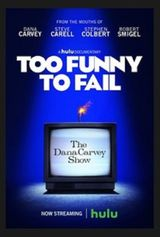 Affiche Too Funny to Fail: The Life & Death of The Dana Carvey Show