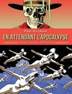 Couverture En attendant l'apocalypse : Travaux choisis 1974-2014
