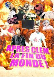 Affiche Après Clem, La Fin Du Monde !