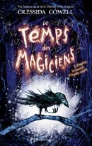 Couverture Le temps des magiciens Tome 1: Le Magicien, la Guerrière et la petite cuillère