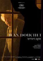 Affiche Jean Douchet, l'enfant agité