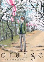 Couverture Orange - Ichigo Takano, tome 6