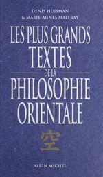 Couverture Les plus grands textes de la philosophie orientale
