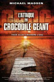 Affiche L'Attaque du crocodile géant