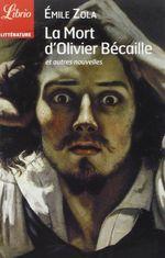 Couverture La Mort d'Olivier Bécaille et autres nouvelles
