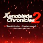 Pochette Xenoblade Chronicles 2 Sound Selection ✦ Sélection musicale (OST)