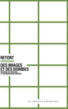 Couverture Des images et des bombes