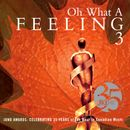 Pochette Oh What a Feeling 3