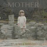 Pochette Mother (Single)
