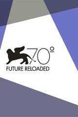 Affiche Venice 70 : Future Reloaded