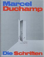 Couverture Marcel Duchamp, Die Schriften