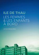 Affiche Ile de Thau : les femmes et les enfants à bord