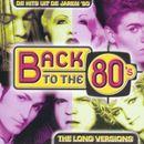 Pochette Back to the 80's: De Hits uit de Jaren '80: The Long Versions