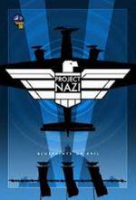 Affiche Project Nazi: The Blueprints of Evil