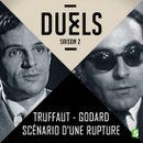 Affiche Godard - Truffaut, scénario d'une rupture