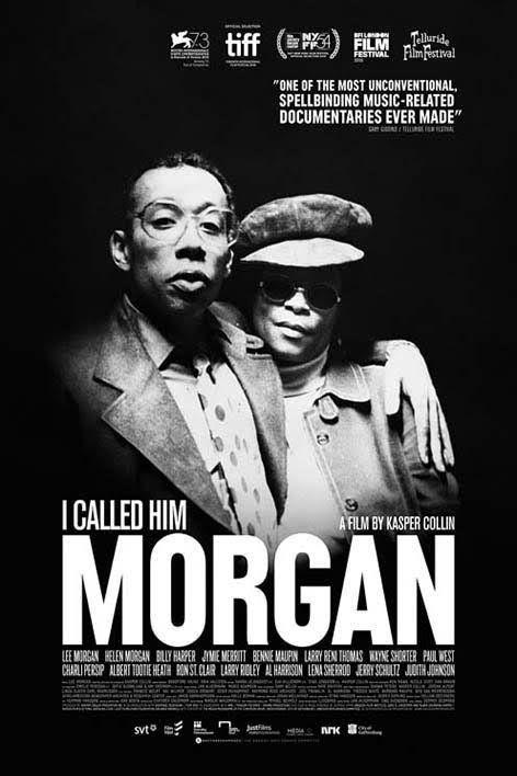 I Called Him Morgan (2016) - Collin Kasper - WEBRip - VOSTFR