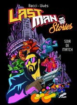 Couverture Lastman Stories : Soir de match