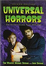 Couverture Universal Horrors: The Studio's Classic Films, 1931-1946