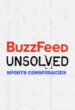 Affiche BuzzFeed Unsolved - Sports Conspiracies