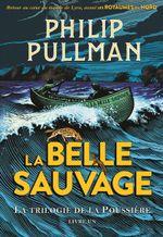 Couverture La Belle Sauvage - La Trilogie de la Poussière, tome 1