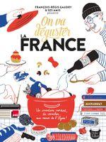 Couverture On va déguster : La France