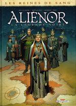 Couverture Aliénor : La Légende noire, tome 6