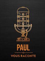 Affiche Paul Vous Raconte