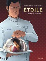 Couverture Hors-d'oeuvre - Etoilé , tome 1