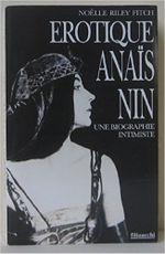 Couverture Erotique Anaïs Nin : Une biographie intimiste