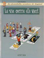Couverture La Vie comme elle vient - Les Formidables Aventures de Lapinot, tome 8