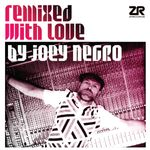 Pochette Remixed With Love by Joey Negro